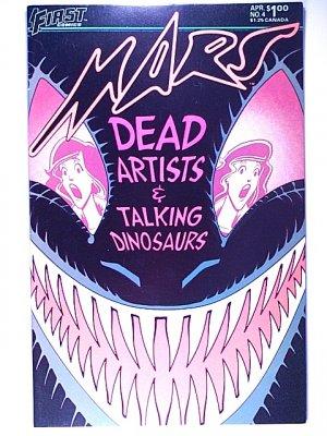 Mars 4 First Comics April 1984 Dead Artists & Talking Dinosaurs