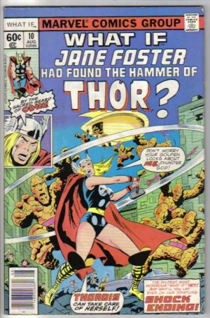 What If..? 10 August 1978 Marvel Comics - Jane Foster Had Found the Hammer of Thor?