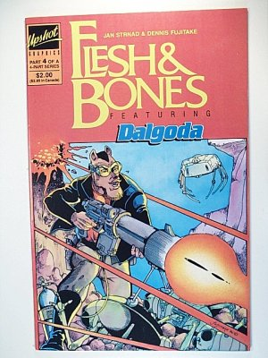 Flesh & Bones 4 (of 4) Fantagraphics Books / Upshot Graphics 1986 Dalgoda, Alan Moore