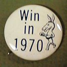 WIN IN 1970 DEMOCRATIC PARTY CAMPAIGN PIN DEMOCRAT MULE