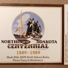 NORTH DAKOTA CENTENNIAL 1889 1989 COLD SPRING BREWERY BEER LABEL NEW UNUSED LTD