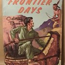 LOWE FRONTIER DAYS COWBOY WESTERN COLORING BOOK 29¢ EDITION 1961 4 OF 80 USED