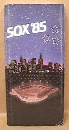 1985 CHICAGO WHITE SOX BASEBALL MEDIA GUIDE SEAVER KITTLE FISK