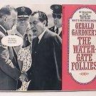 THE WATERGATE FOLLIES by GERALD GARDNER BANTAM BOOKS PAPERBACK 1973