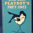 STILL MORE PLAYBOY PARTY JOKE BOOK PAPERBACK1st Printing 1956