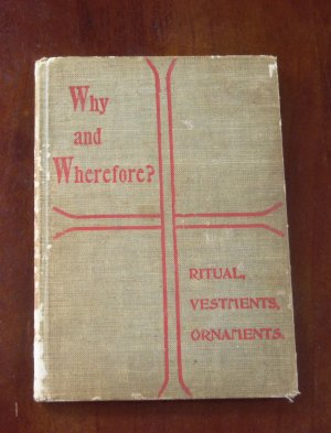 Why and Wherefore? 1897 -very very rare