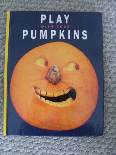 1998 Play With Your Pumpkins HC book Joost Elffers