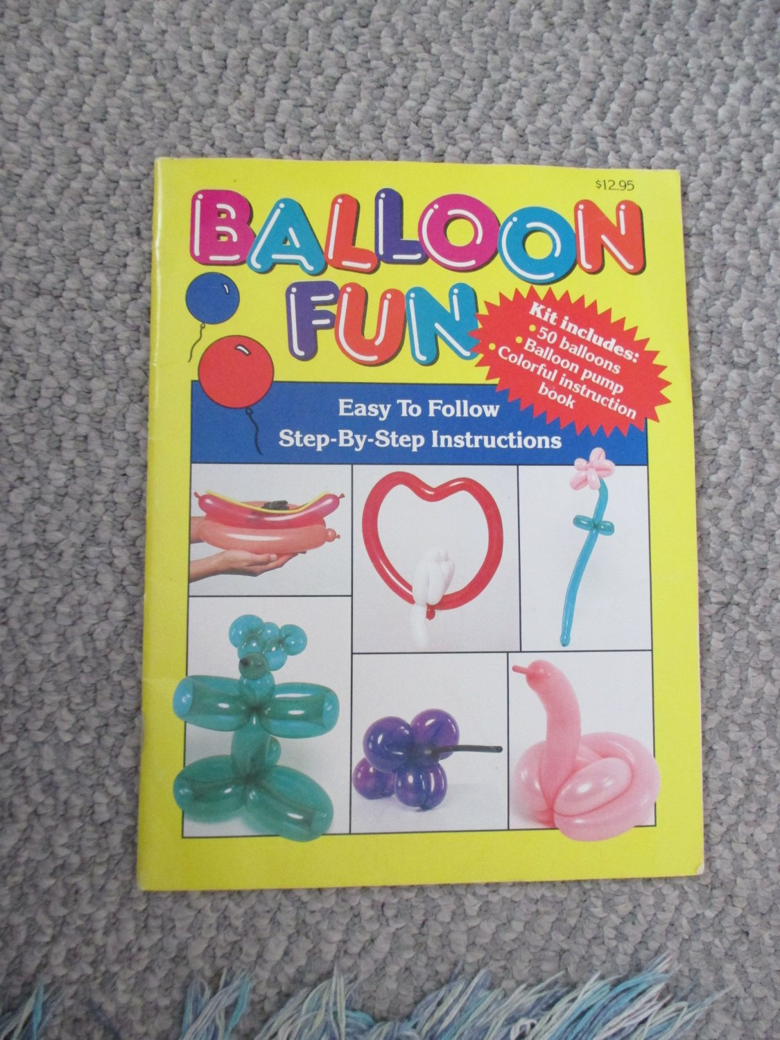 Balloon Fun Book Instructions for Balloon Animals, book only
