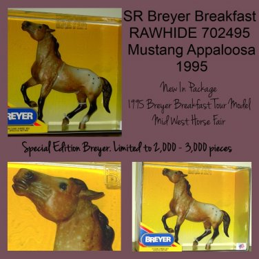 SR Breyer RAWHIDE 702495 Mustang Appaloosa 1995 Breakfast Tour