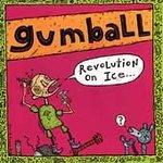 Revolution On Ice - Gumball (CD 1994)