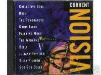 Current Vision - Various Artists 1995 Bush, Belly, Goo goo Dolls