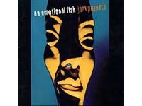 Junk Puppets- An Emotional Fish CD