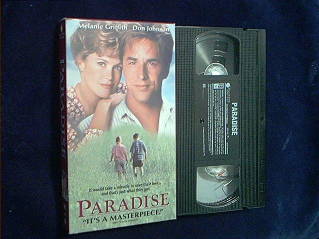 PARADISE~VHS~MELANIE GRIFFITH~DON JOHNSON~ELIJAH WOOD~ROMANCE