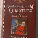 HALLMARK KEEPSAKE SANTA ORNAMENT~C MOORE~TWAS THE NIGHT BEFORE CHRISTMAS~2001