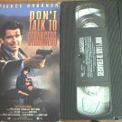 DON'T TALK TO STRANGERS~VHS~PIERCE BROSNAN, SHANNA REED ~ 1994 RARE