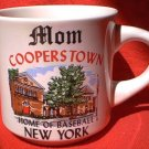 COOPERSTOWN NEW YORK MOM SOUVENIR MUG ~HOME OF BASEBALL