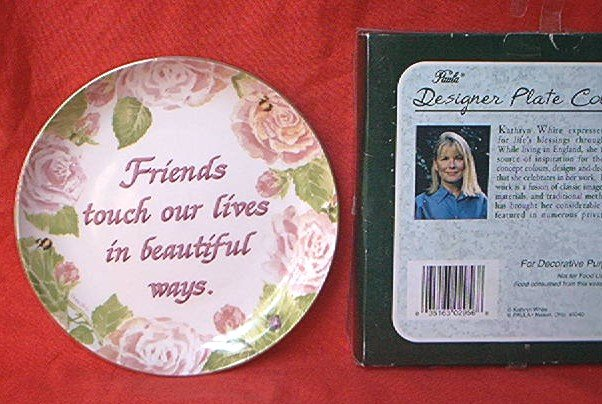 KATHRYN WHITE DESIGNER PLATE~PAULA~FRIENDS TOUCH OUR LIVES~ROSES~GOLD~6.5 IN