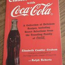 CLASSIC COOKING WITH COCA-COLA~SC BOOK~ELIZABETH CANDLER GRAHAM~COOKBOOK RECIPES