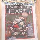 MARY ENGELBREIT DAISY KINGDOM IRON ON TRANSFER ~WHERE THE HEART IS~1990~ITEM 6500
