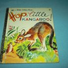 HOP, LITTLE KANGAROO!~A LITTLE GOLDEN BOOK~VINTAGE 1973~CHILDREN'S BOOK