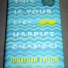THIS IS YOUR LIFE, HARRIET CHANCE! HC BOOK Jonathan Evison 2015 1st Edition Fiction
