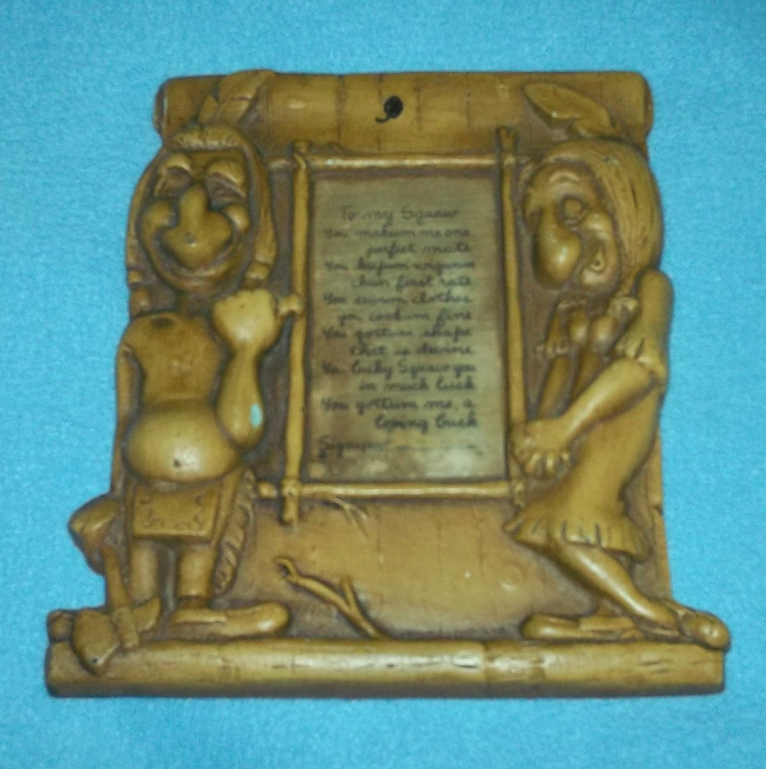 Vintage AMERICAN INDIAN Native American PLAQUE To My Squaw Poem BURWOOD Humorous 1950's