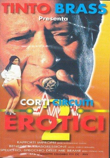 CORTI CIRCUITI EROTICI 2 DVD E - Tinto Brass