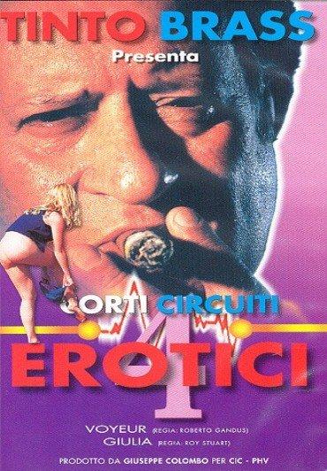 CORTI CIRCUITI EROTICI 4 DVD E - Tinto Brass
