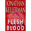 Flesh and Blood An Alex Delaware Novel