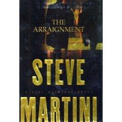 The Arraignment by Steve Martini