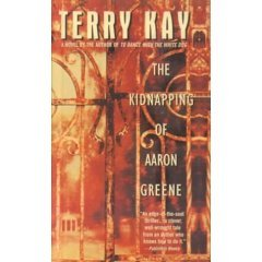 The Kidnapping of Aaron Greene by Terry Kay