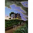 A Red Heart Of Memories by Nina Hoffman