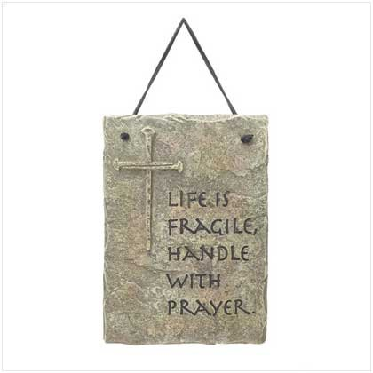 Religious, Inspirational, Spiritual Accents & Decor, Life is Fragile plaque