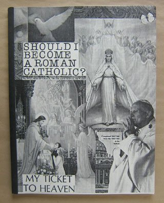 Should I Become A Roman Catholic?