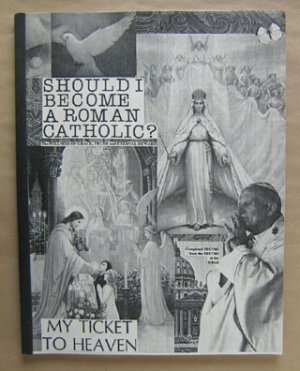 Should I Become A Roman Catholic?