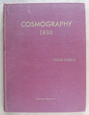 Cosmography 1930: Work Sheets