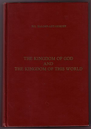 The Kingdom of God and The Kingdom of This World (Signed Copy)