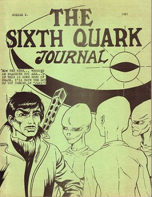 The Sixth Quark Journal Number 2