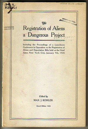 The Registration of Aliens a Dangerous Project