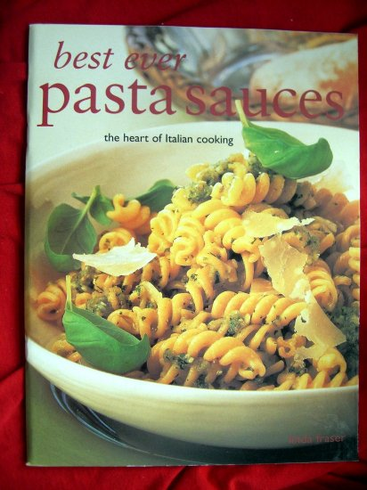 SOLD!  Best Ever Pasta Sauces Cookbook 70 Wonderful Recipes