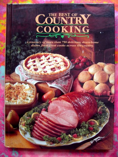 SOLD! TASTE OF HOME BEST of COUNTRY COOKING COOKBOOK 750 RECIPES HC 1st Ed CLASSIC!
