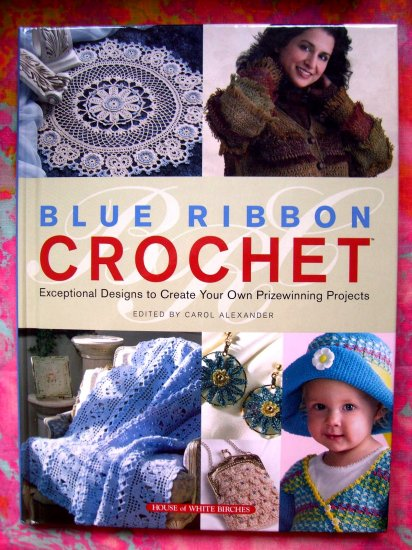 SOLD! BLUE RIBBON CROCHET PATTERN BOOK from WHITE BIRCHES 53 Pattern Afghans Heirloom Patterns too