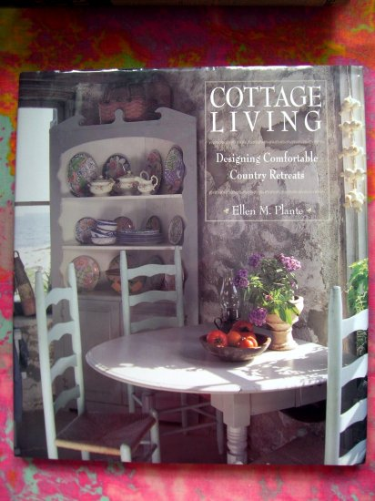 SOLD! Cottage Living: Creating Comfortable Country Retreats Cabin or Lake House Interior Design Book