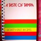 TASTE of TAMPA 'Lickety-Split Recipes'  Spiral Junior League of Tampa Florida FL Cookbook 1984