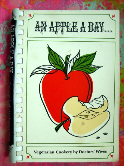 Sold! Vegetarian Cookbook APPLE A DAY 1967 100's of RECIPES!!