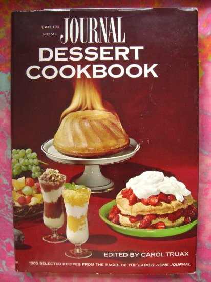 SOLD! VINTAGE LADIES HOME JOURNAL DESSERT RECIPE COOKBOOK 1964 Hard Cover Dust Jacket