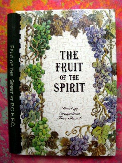 PINE CITY MINNESOTA (MN) Church Cookbook The Fruit of the Spirit