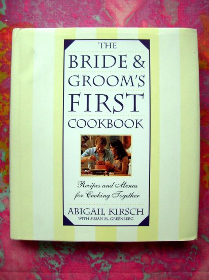 SOLD! The BRIDES & GROOMS First Cookbook HCDJ Couples Cooking Together.