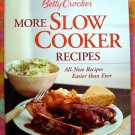 Betty Crocker's MORE SLOW COOKER 130 Recipes ~~ Crockpot Cookbook