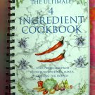The Ultimate (Four) 4 Ingredient Cookbook ~~Over 700 Recipes From Brunch To Cocktails, Menus